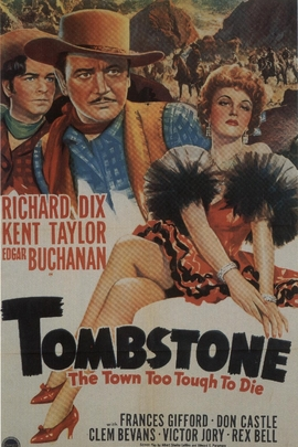 Tombstone, the Town Too Tough to Die( 1942 )