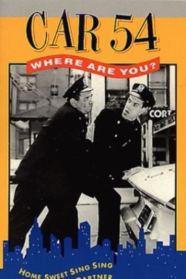 Car 54, Where Are You( 1961 )