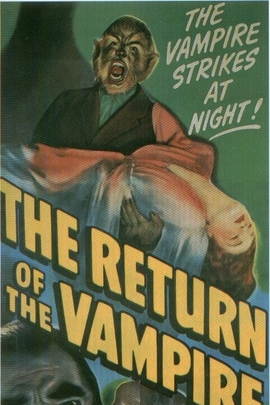 The Return of the Vampire( 1944 )