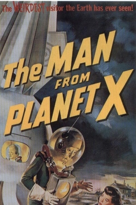 The Man From Planet X( 1951 )