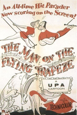 The Man on the Flying Trapeze( 1954 )