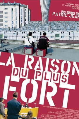 Raison du plus fort, La( 2003 )