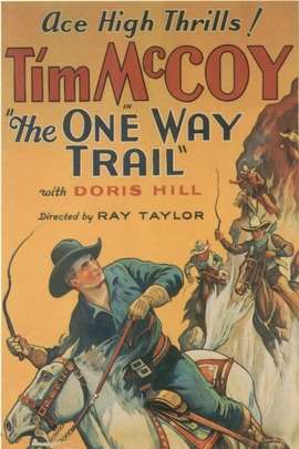 The One Way Trail( 1931 )
