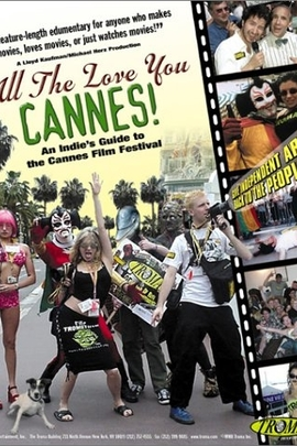 All the Love You Cannes!( 2002 )