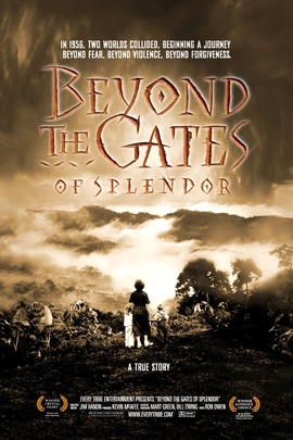 Beyond the Gates of Splendor( 2005 )