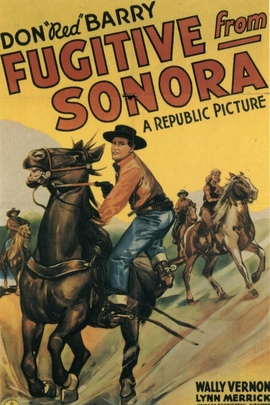 Fugitive from Sonora( 1943 )