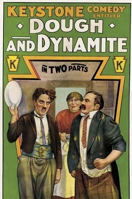 Dough and Dynamite( 1914 )