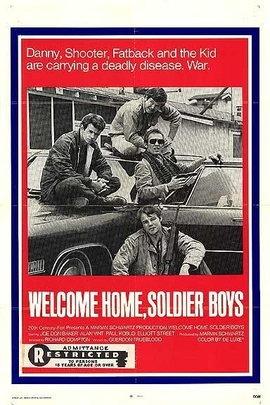 Welcome Home, Soldier Boys( 1972 )