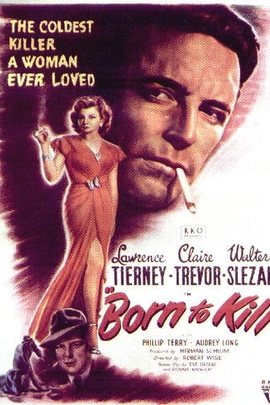 Born to Kill( 1947 )