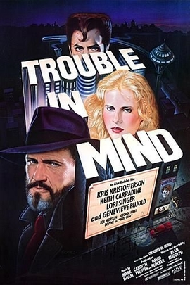 Trouble in Mind( 1985 )