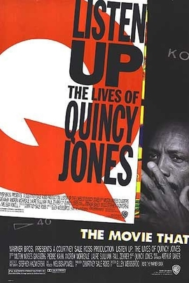 Listen Up: The Lives of Quincy Jones( 1990 )