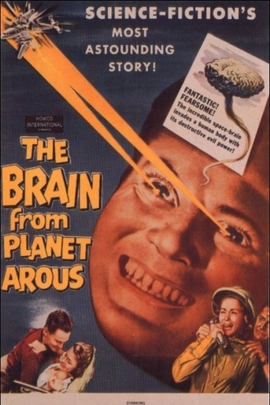 The Brain from Planet Arous( 1957 )