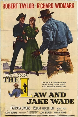 The Law and Jake Wade( 1958 )