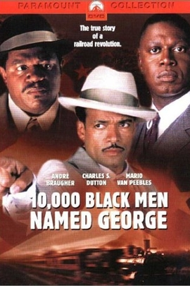 10,000 Black Men Named George( 2002 )