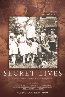 Secret Lives: Hidden Children and Their Rescuers During WWII( 2002 )