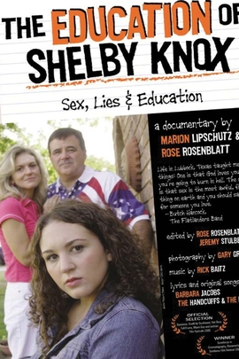 The Education of Shelby Knox( 2005 )