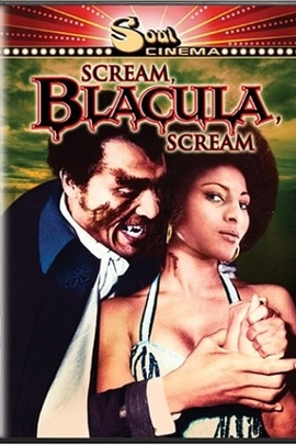 Scream Blacula Scream( 1973 )