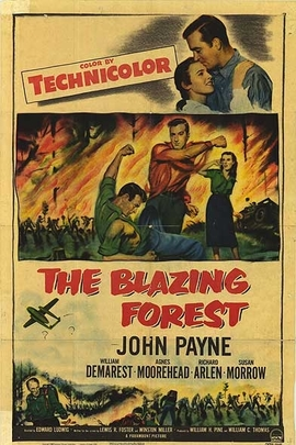 The Blazing Forest( 1952 )