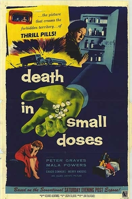 Death in Small Doses( 1957 )