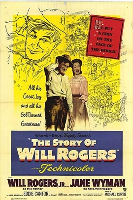 The Story of Will Rogers( 1952 )