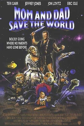 Mom and Dad Save the World( 1992 )