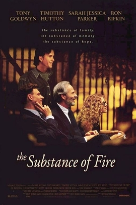 The Substance of Fire( 1996 )