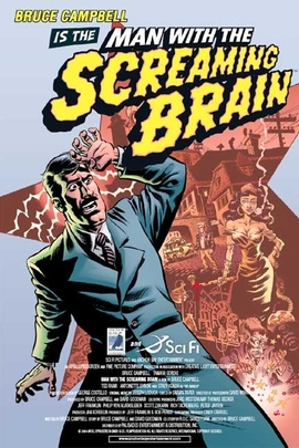 Man with the Screaming Brain( 2005 )