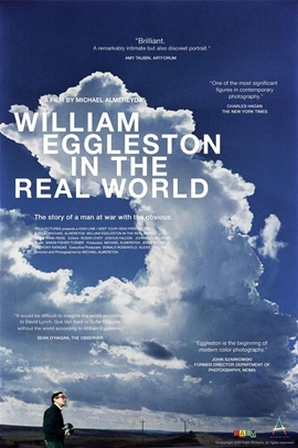 William Eggleston in the Real World( 2005 )