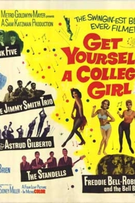 Get Yourself a College Girl( 1964 )