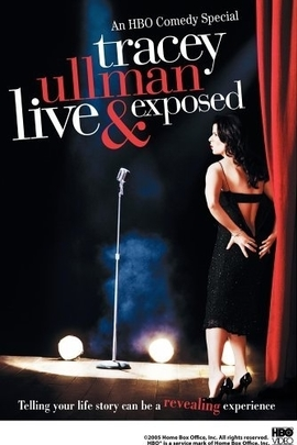 Tracey Ullman: Live and Exposed( 2005 )