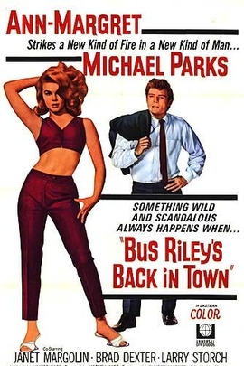 Bus Riley's Back in Town( 1965 )