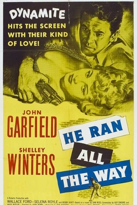 He Ran All the Way( 1951 )