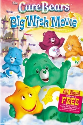 Care Bears: Big Wish Movie( 2005 )