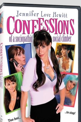 Confessions of a Sociopathic Social Climber( 2005 )
