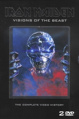 Iron Maiden: Visions of the Beast( 2003 )