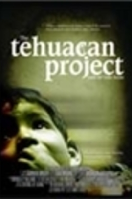 The Tehuacan Project( 2006 )