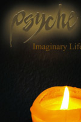 Psyche: Imaginary Life( 2006 )