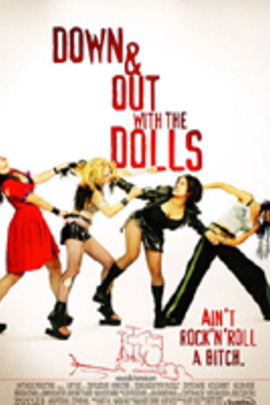 Down and Out with the Dolls( 2001 )