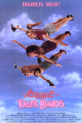 Assault of the Killer Bimbos( 1988 )
