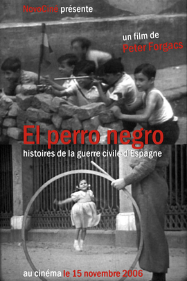El Perro Negro: Stories from the Spanish Civil War( 2005 )