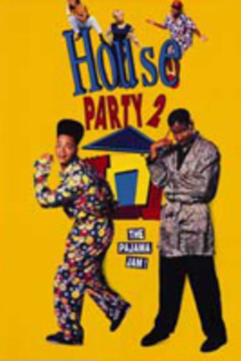 House Party 2( 1991 )