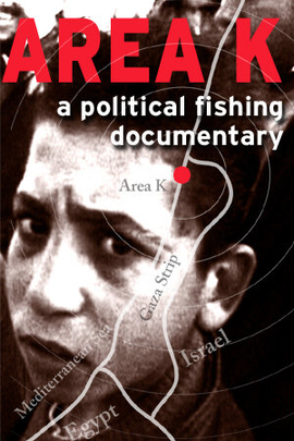 Area K: A Political Fishing Documentary( 2002 )