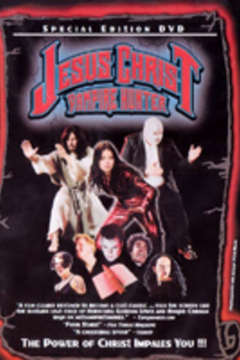 Jesus Christ Vampire Hunter( 2001 )