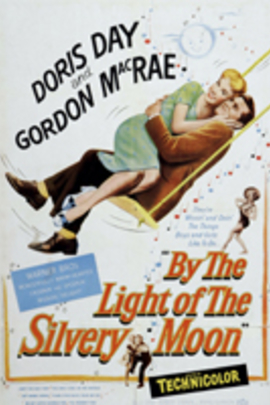 By the Light of the Silvery Moon( 1953 )