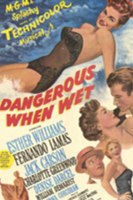 Dangerous When Wet( 1953 )