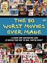 The 50 Worst Movies Ever Made(2004)