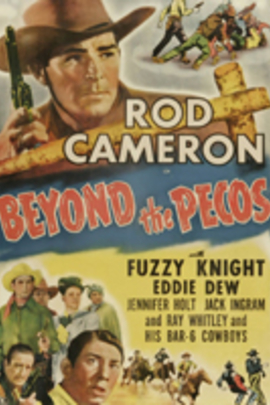 Beyond the Pecos( 1945 )