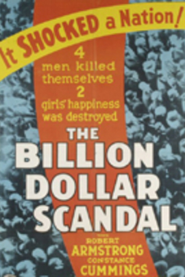 Billion Dollar Scandal( 1933 )