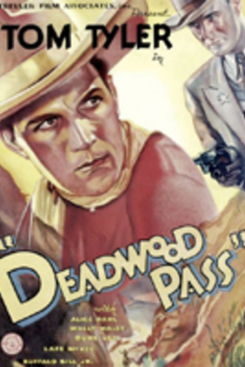 Deadwood Pass( 1933 )