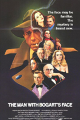The Man with Bogart's Face( 1980 )